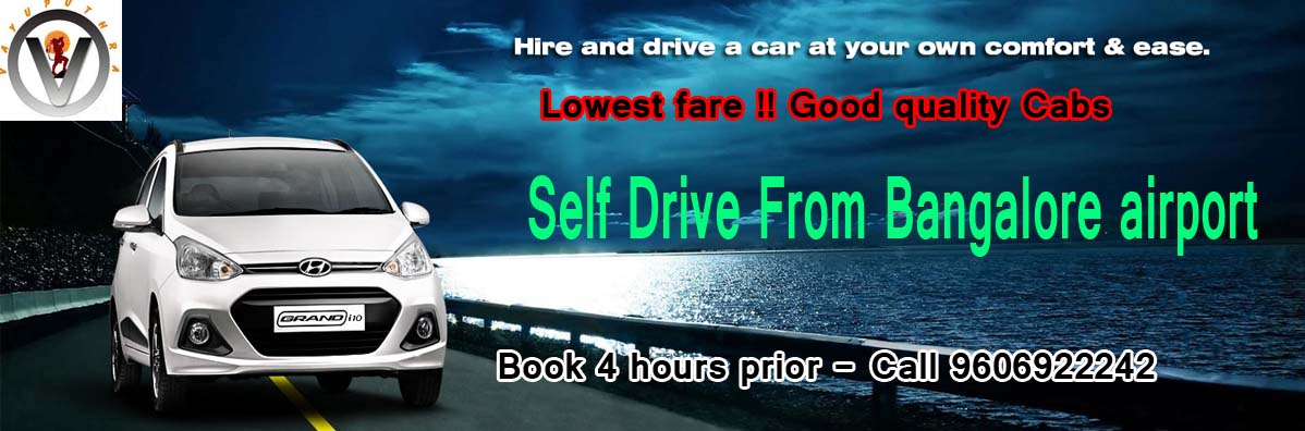 hire and drive  a self drive car from Bangalore airport at your comfort and freedom